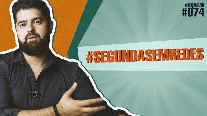 #074 #SegundaSemRedes – a proposta da Segunda Sem Redes sociais | Fernando Mesquita