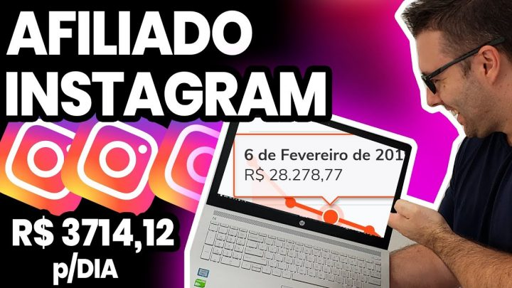 AFILIADO COM INSTAGRAM, Ganhar Dinheiro Com Instagram Sendo Afiliado (Método Novo)