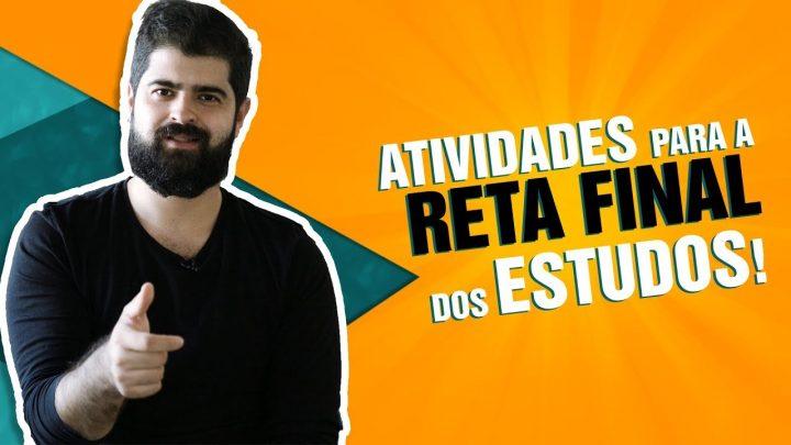 Atividades para a reta final da sua preparação | Fernando Mesquita