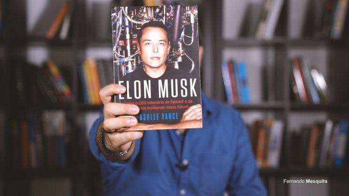 Elon Musk | Resenha por Fernando Mesquita