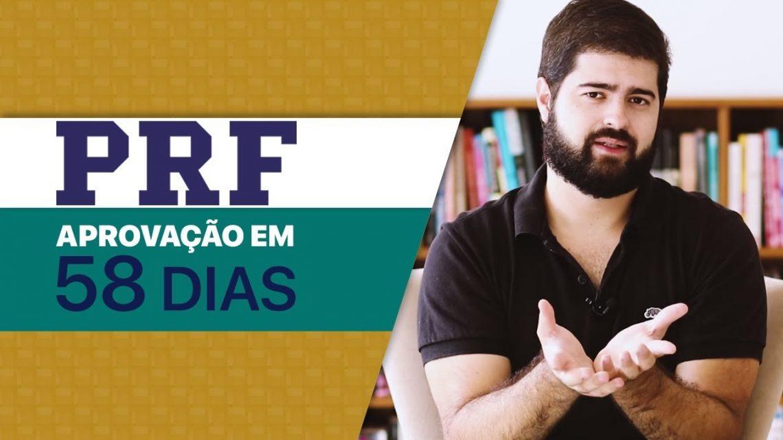 Como fui aprovado no concurso da PRF após 58 dias de estudos | Fernando Mesquita