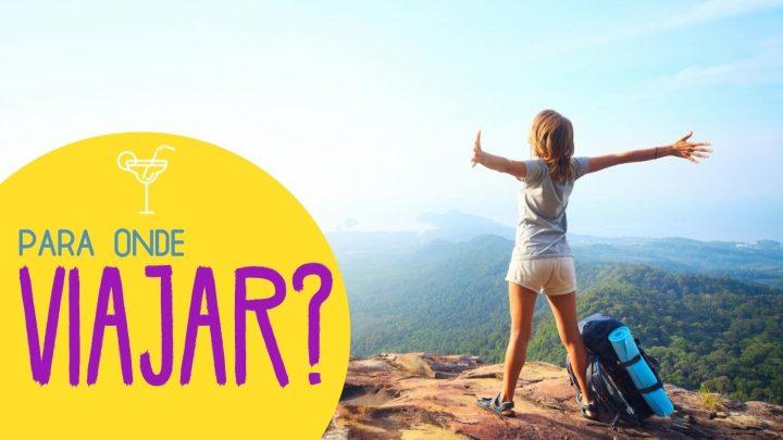 Para onde viajar? Dicas de lugares para sua viagem…. | Rachel Travel Tips